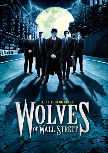 Wolves Of Wall Street Wolves Of Wall Street R