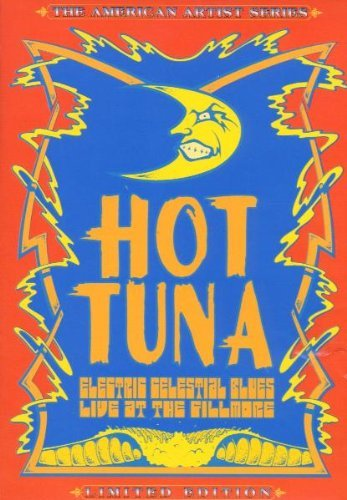 Hot Tuna Electric Celestial Blues Live American Artist Series