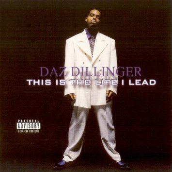 Daz Dillinger This Is The Life I Lead Explicit Version Feat. Too Short