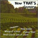 Now That's Country Vol. 2 Now That's Country Now That's Country