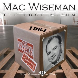 Mac Wiseman Lost Album