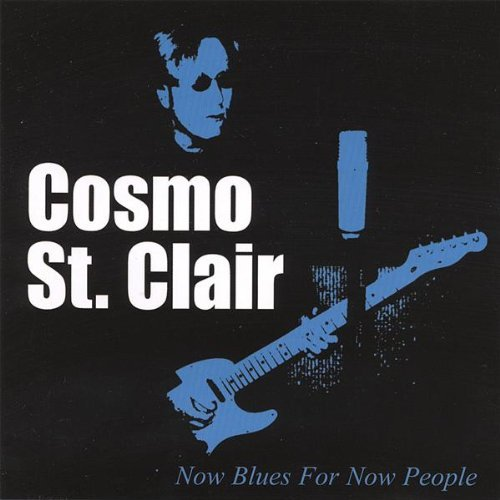 Cosmo St. Clair Now Blues For Now People