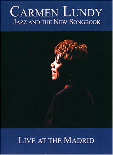 Carmen Lundy Jazz & The New Songbook Live A