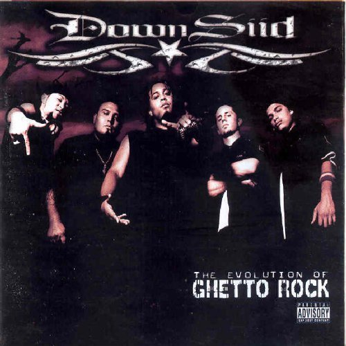 Downsiid Evolution Of Ghetto Rock Explicit Version