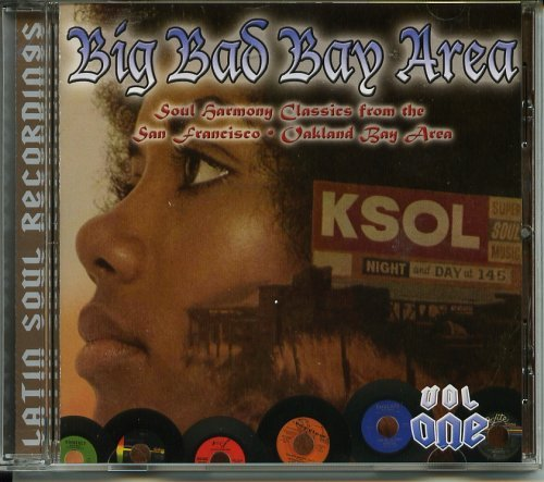 Various Big Bad Bay Area Soul Harmony Classics