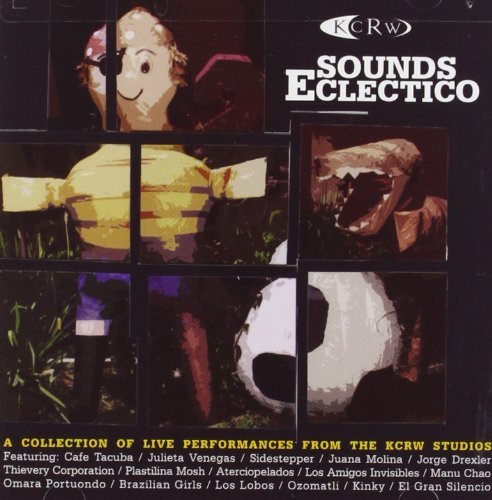 Kcrw Presents Sounds Eclectic Kcrw Presents Sounds Eclectic