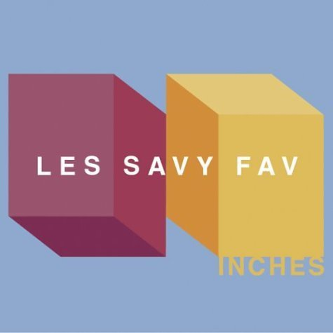Les Savy Fav Inches
