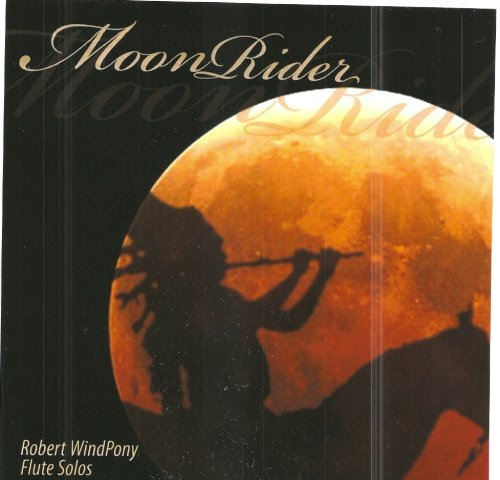 Robert Windpony Moonrider
