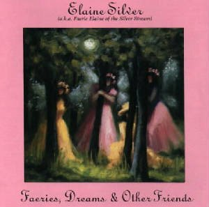 Elaine Silver Faeries Dreams & Other Friends
