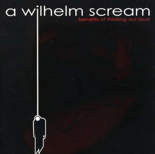 Wilhelm Scream Benefits Of Thinking Out Loud