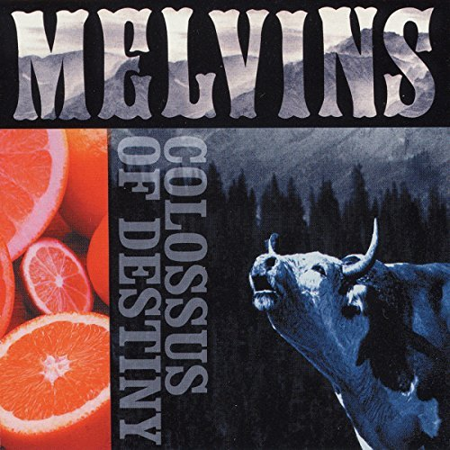 Melvins Colossus Of Destiny