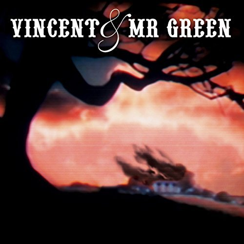 Vincent & Mr Green Vincent & Mr Green