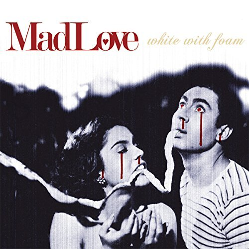 Madlove White With Foam