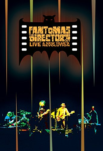 Fantomas Director's Cut Live A New Yea Director's Cut Live A New Yea