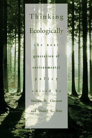 Marian R. Chertow Thinking Ecologically The Next Generation Of Environmental Policy