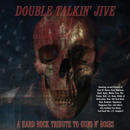 Tribute To Guns N' Roses Double Talkinjive A Hard Rock T T Guns N' Roses