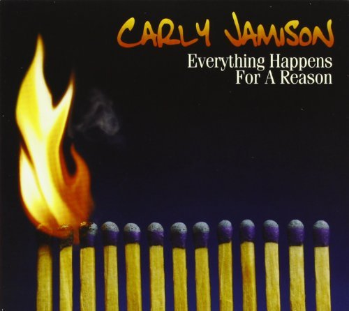 Jamison Carly Everything Happens For A Reaso