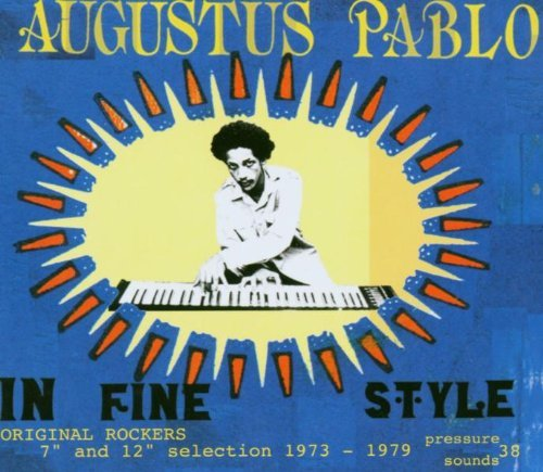 Augustus Pablo In Fine Style