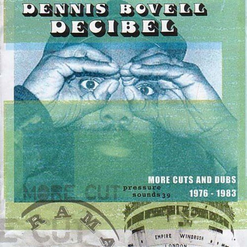 Dennis Bovell Decibel 1976 83 More Cuts From 2 Lp Set