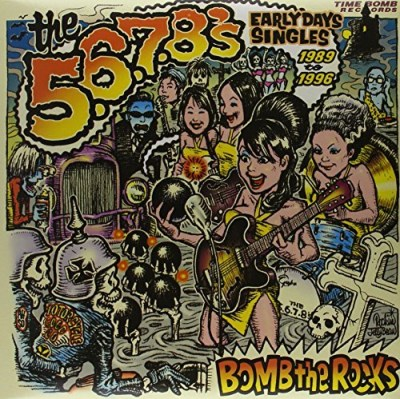 5 6 7 8's Bomb The Rocks Early Day Singl 2 Lp Set
