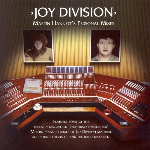 Joy Division Martin Hannett's Personal Mixe Martin Hannett's Personal Mixe