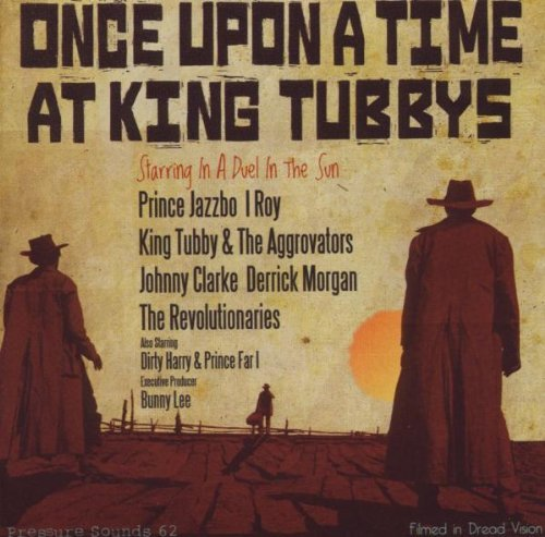 Once Upon A Time At King Tubby Once Upon A Time At King Tubby