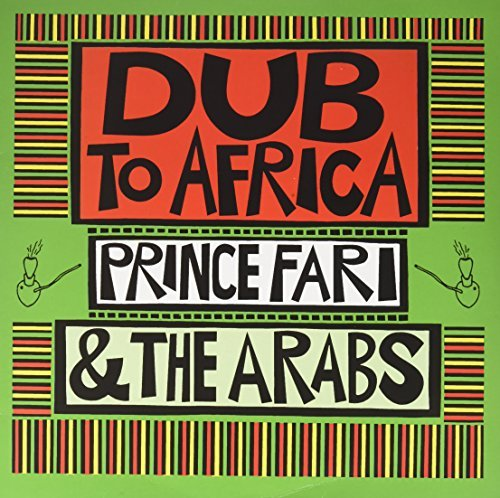 Prince Far I & The Arabs Dub To Africa