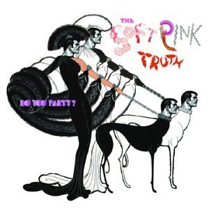 Soft Pink Truth Do You Party?