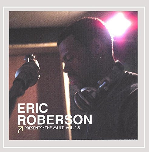 Eric Roberson Vol. 1.5 Presents Vault