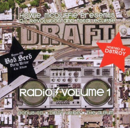 Dj Revolution & Total Eclipse Vol. 1 Draft Radio
