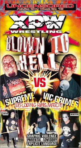 Xtreme Pro Wrestling Blown To Hell Clr Nr