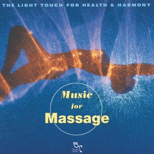Music For Massage Light Touch For Health & Harmo Music For Massage