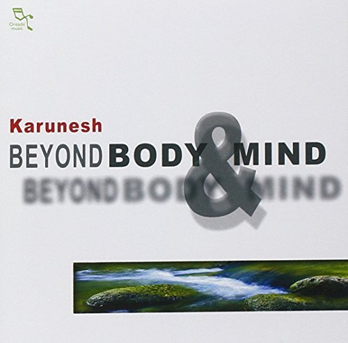 Karunesh Beyond Body & Mind