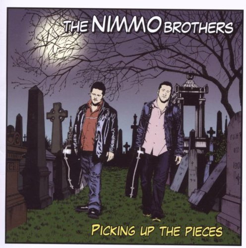 Nimmo Brothers Picking Up The Pieces