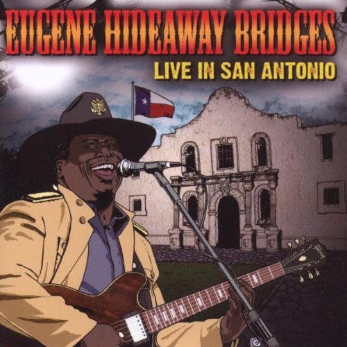 Eugene Hideaway Bridges Live In San Antonio