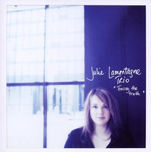 Julie Lamontagne Facing The Truth