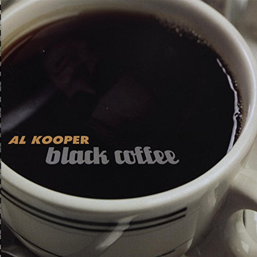 Al Kooper Black Coffee