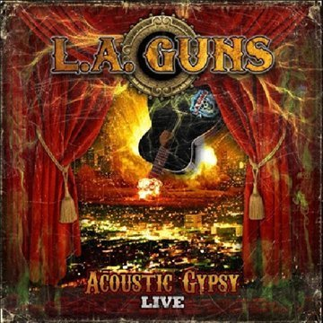 L.A. Guns Acoustic Gypsy Live