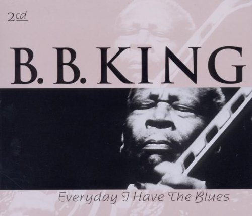 B.B. King Everyday I Have The Blues Import Eu 2 CD Set