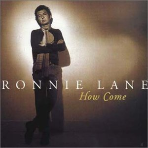 Ronnie Lane How Come Import Eu Incl. Bonus Tracks