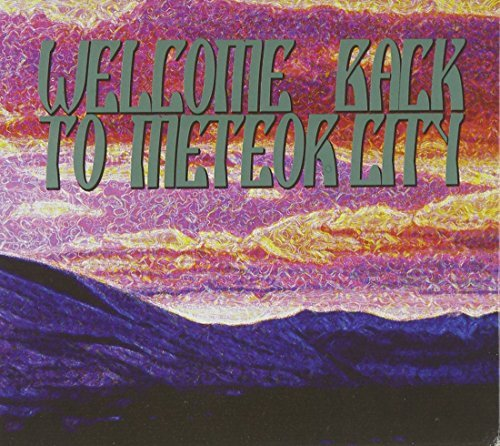 Welcome Back To Meteor City Welcome Back To Meteor City 2 CD
