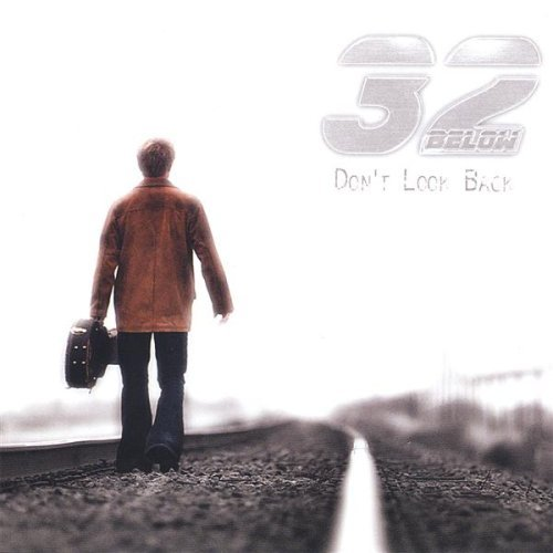 32 Below Dont Look Back