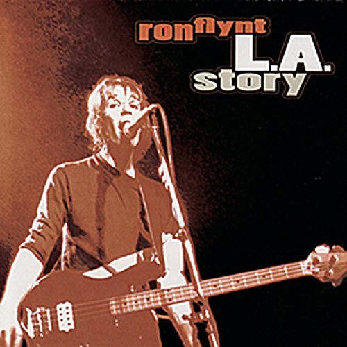 Ron Flynt L.A. Story
