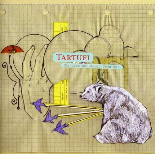 Tartufi Us Upon Buildings Upon Us