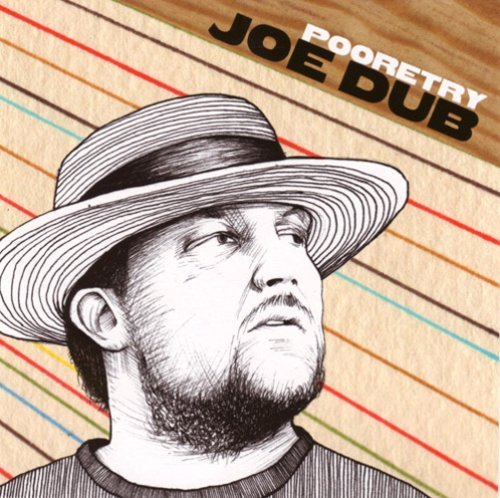 Joe Dub Pooretry Explicit Version