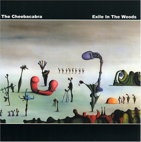 Cheebacabra Exile In The Woods