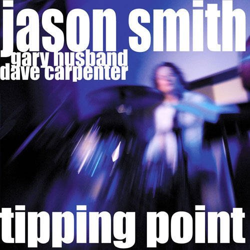 Husband Carpenter Smith Tipping Point Live At The Jazz