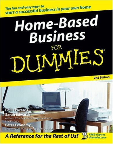 Paul Edwards Home Based Business For Dummies® (for Dummies (lif