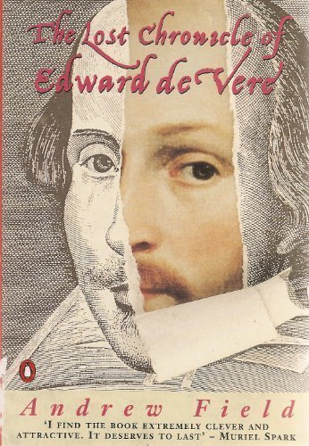 Andrew Field The Lost Chronicle Of Edward De Vere
