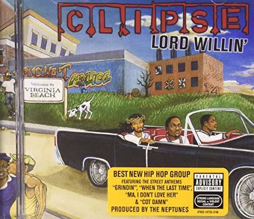 Clipse Lord Willin Explicit Version Lord Willin
